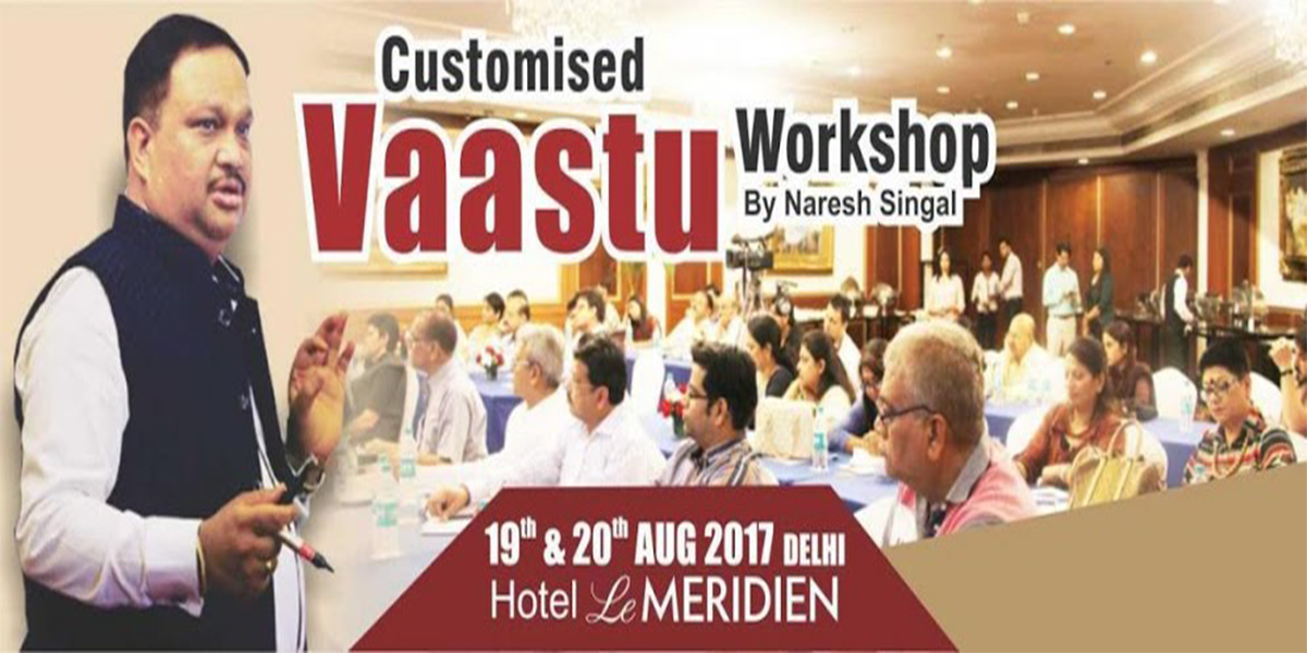 Workshop By Naresh Singhal on Vaastu.