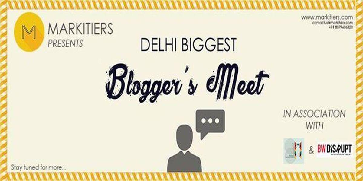 Delhi's Biggest Blogger's Meet