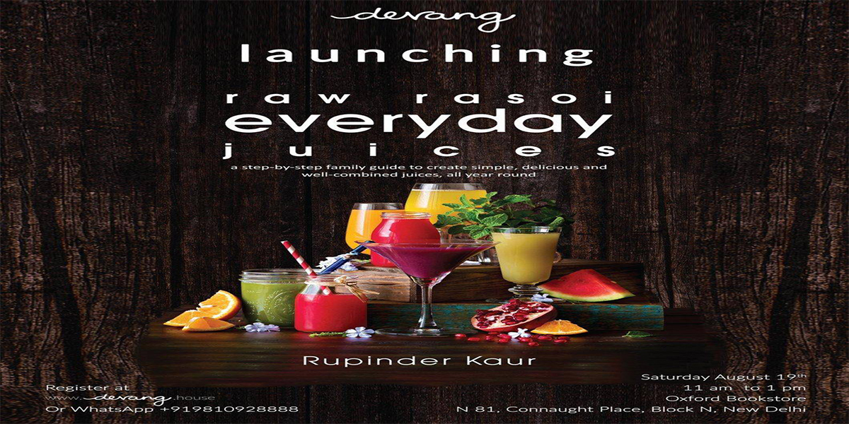 Devang is launching India's first book on Juicing by Rupinder Kaur